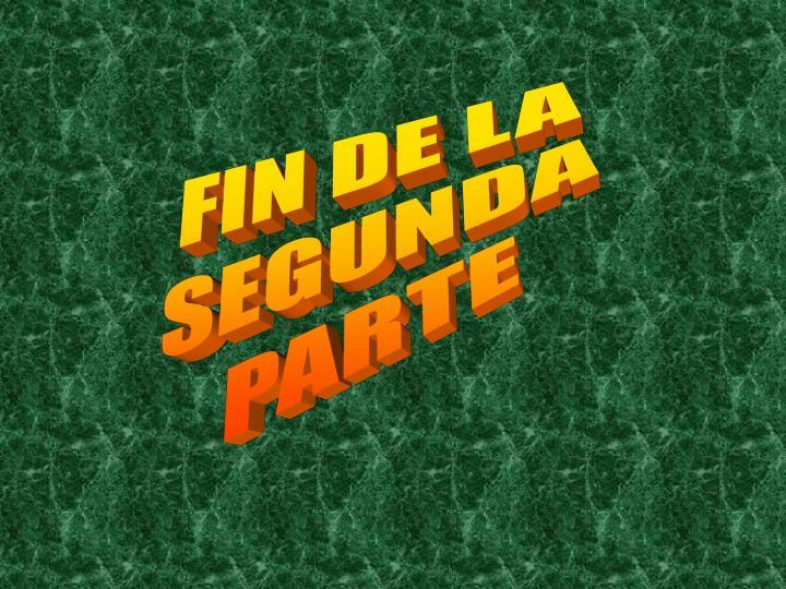 FIN DE LA