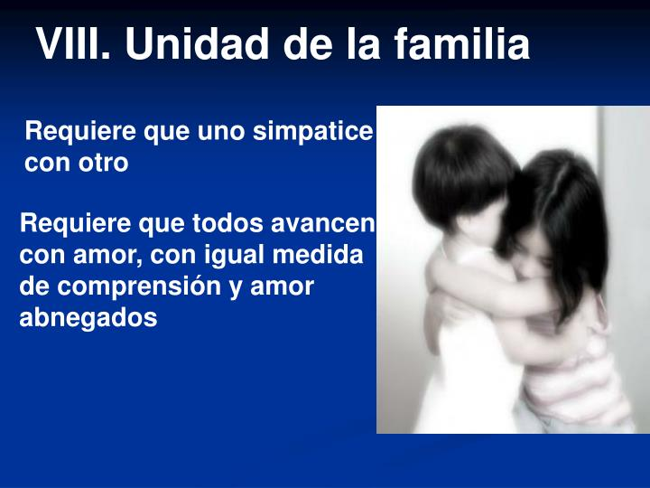 VIII. Unidad de la familia