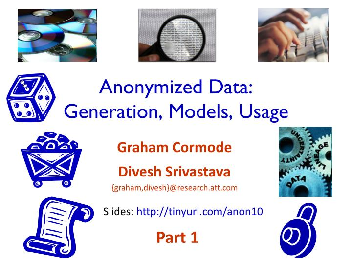 Anonymized data generation models usage