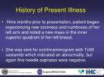 history of present illness3