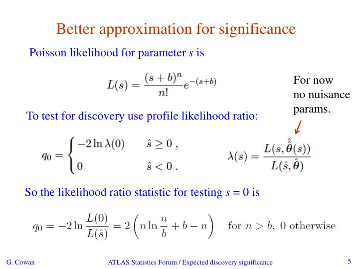 Better approximation for significance