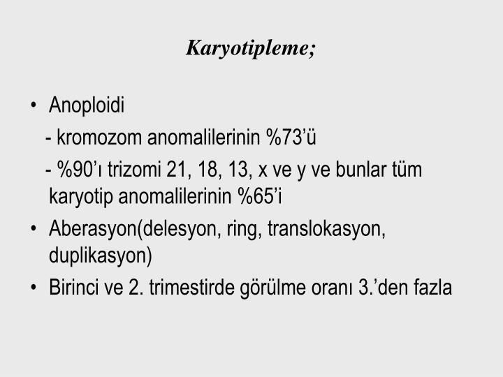 Karyotipleme;