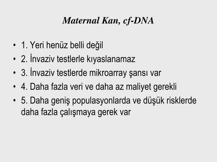 Maternal Kan, cf-DNA