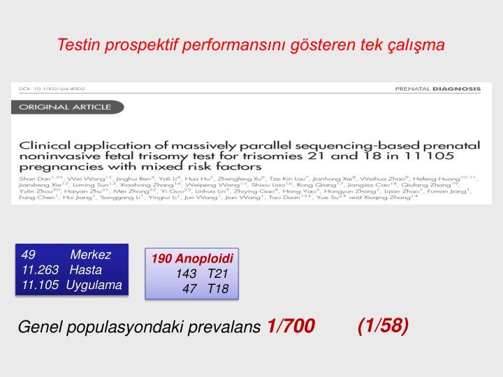Testin prospektif performansını gösteren tek çalışma