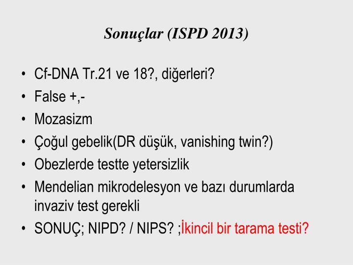 Sonuçlar (ISPD 2013)