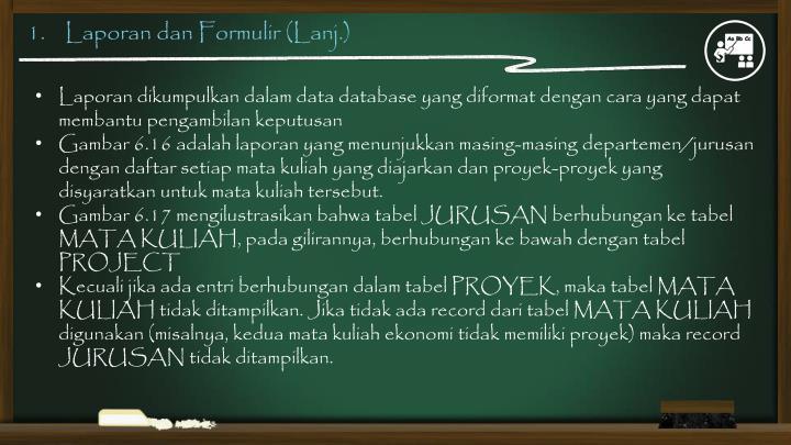 1.    Laporan dan Formulir (Lanj.)