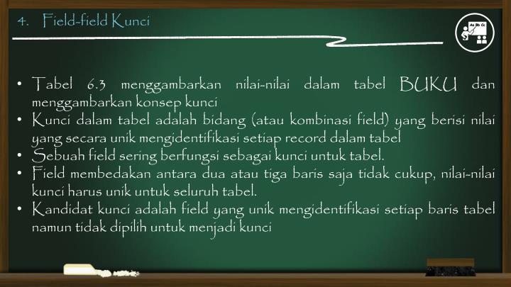 4.    Field-field Kunci