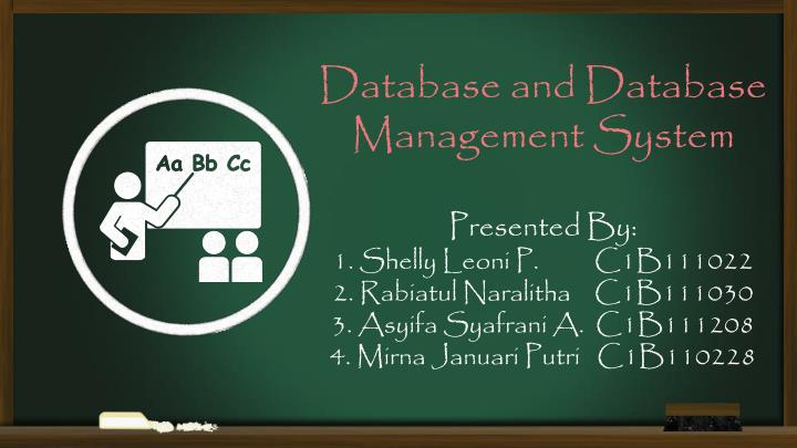 Database and Database Management System
