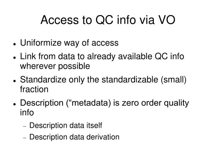 Access to QC info via VO