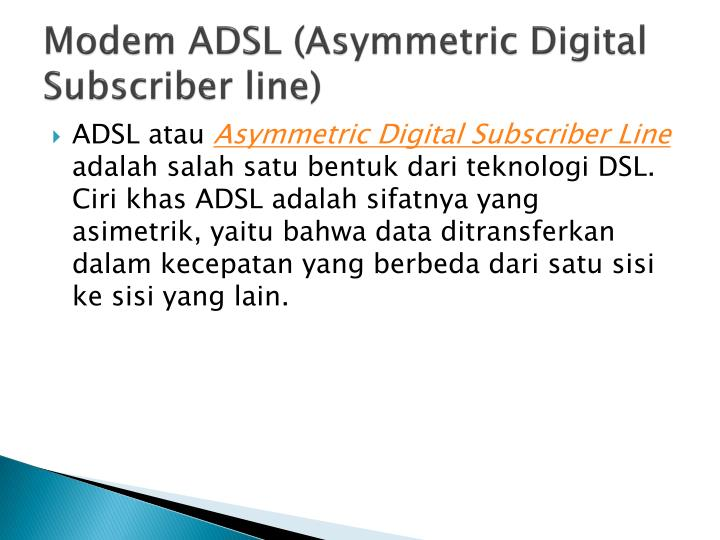 Modem ADSL (Asymmetric Digital Subscriber line)
