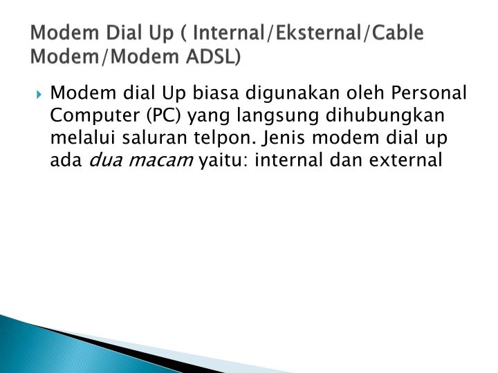 Modem Dial Up ( Internal/