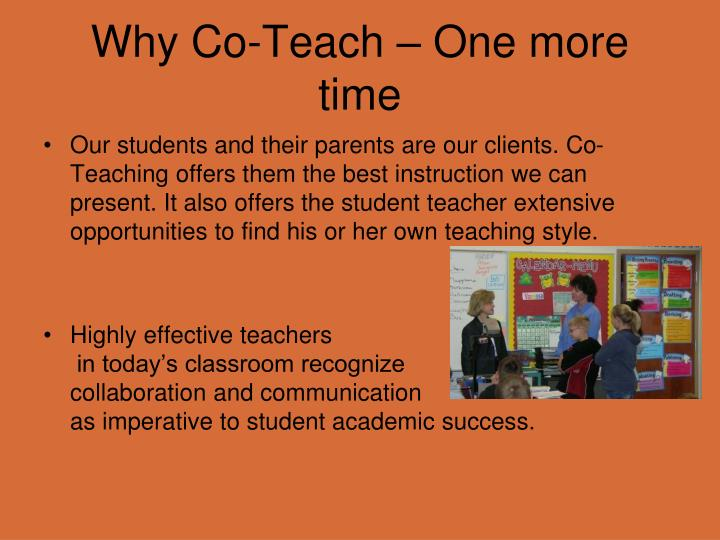 Why Co-Teach – One more time