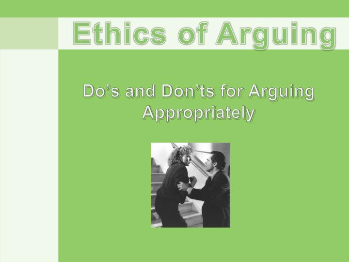 Do s and don ts for arguing a ppropriately