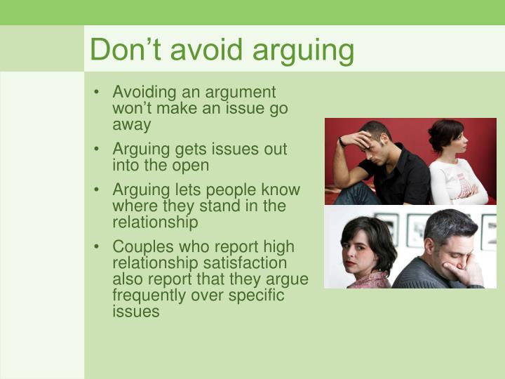 Don't avoid arguing