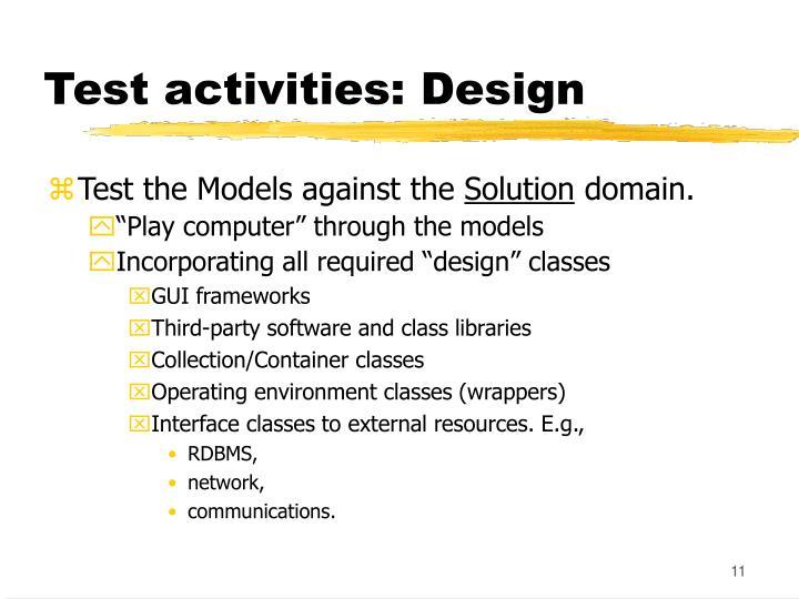 Test activities: Design