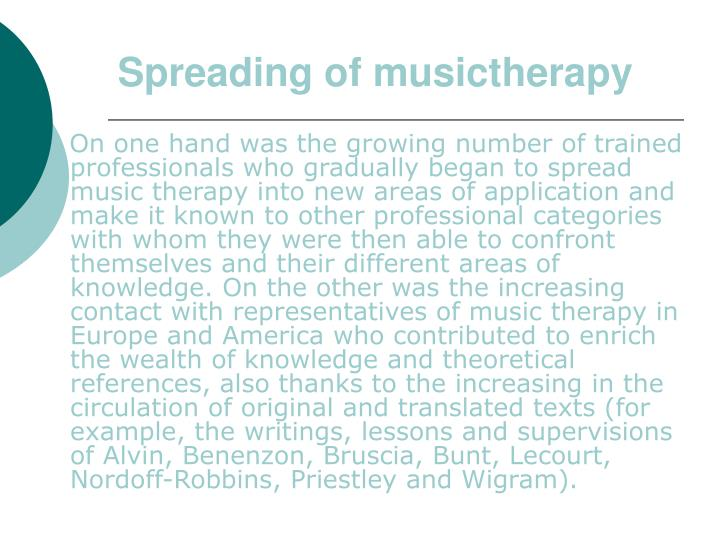 Spreading of musictherapy