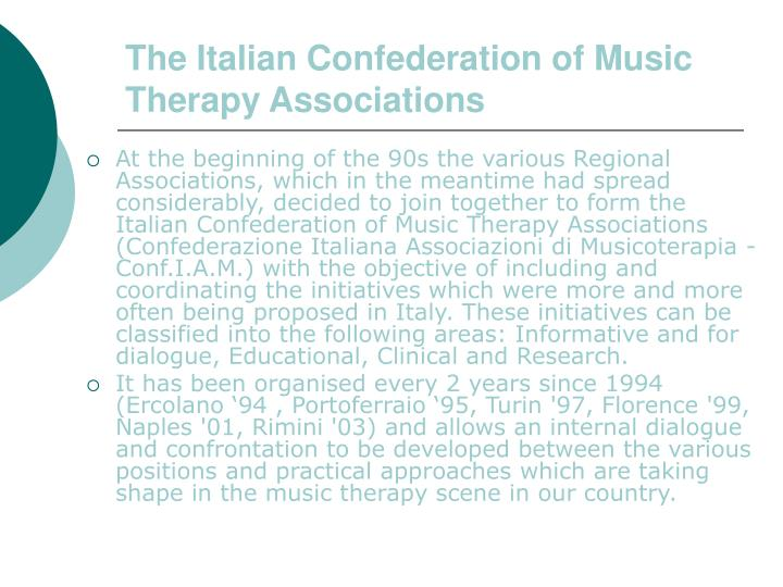 The Italian Confederation of Music Therapy Associations