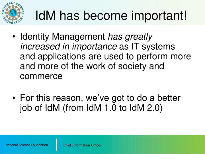 IdM has become important!
