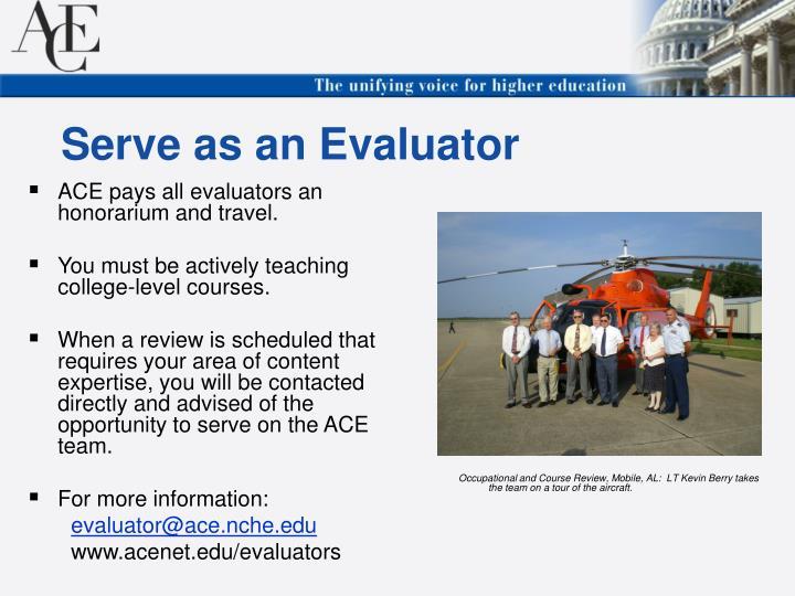 Serve as an Evaluator