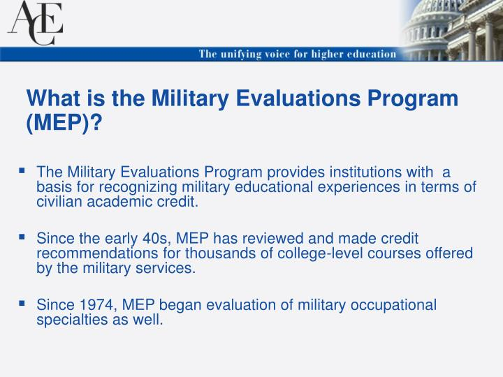What is the Military Evaluations Program (MEP)?