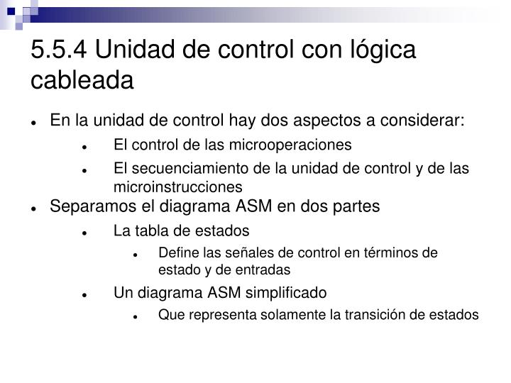 5.5.4 Unidad de control con lógica cableada