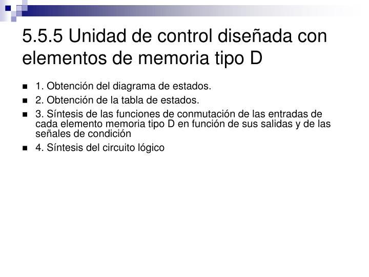 5.5.5 Unidad de control diseñada con elementos de memoria tipo D