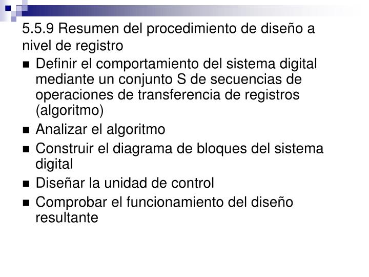5.5.9 Resumen del procedimiento de diseño a nivel de registro