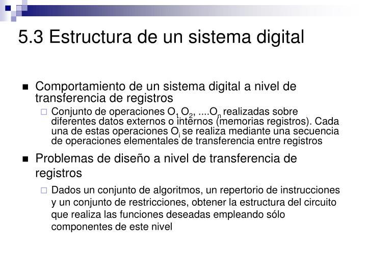 5.3 Estructura de un sistema digital