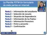 la planilla fotw un formulario de siete partes en internet