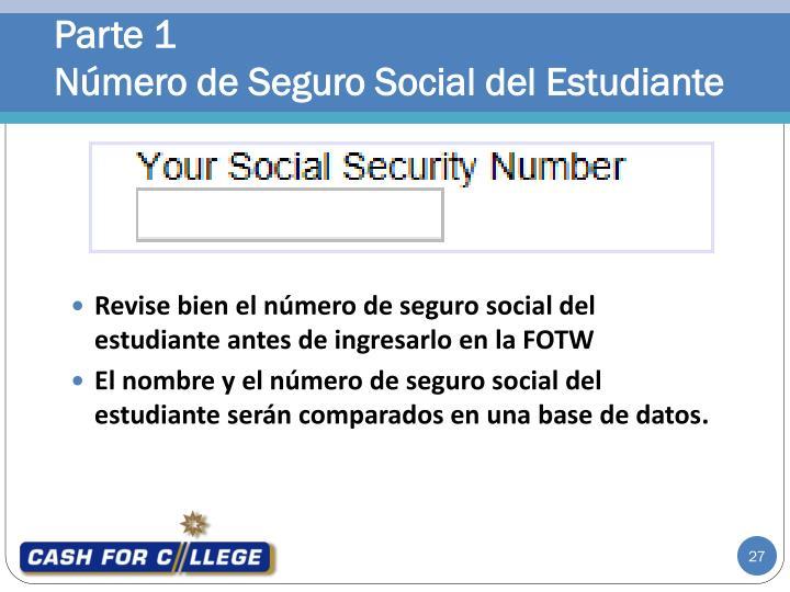 Revise bien el número de seguro social del estudiante antes de ingresarlo en la FOTW