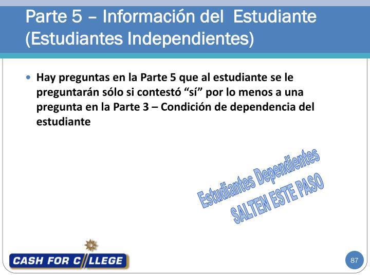 Parte 5 – Información del  Estudiante