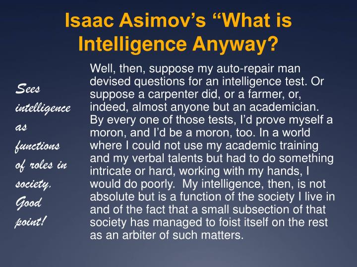 """Isaac Asimov's """"What is Intelligence Anyway?"""