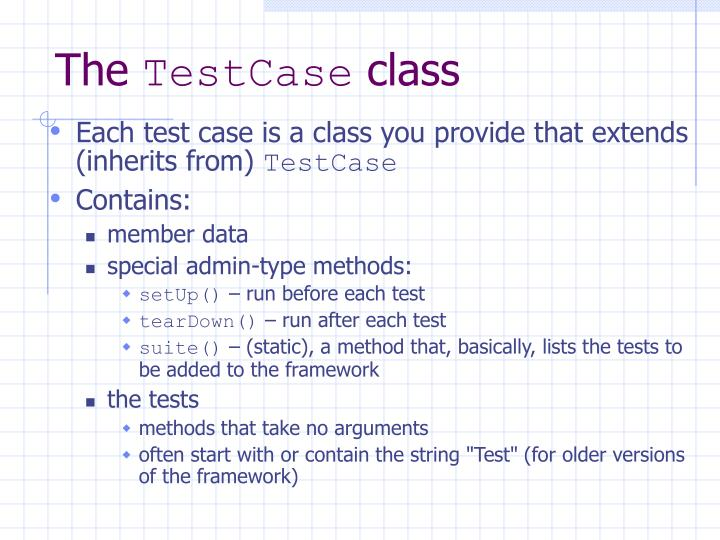 The testcase class