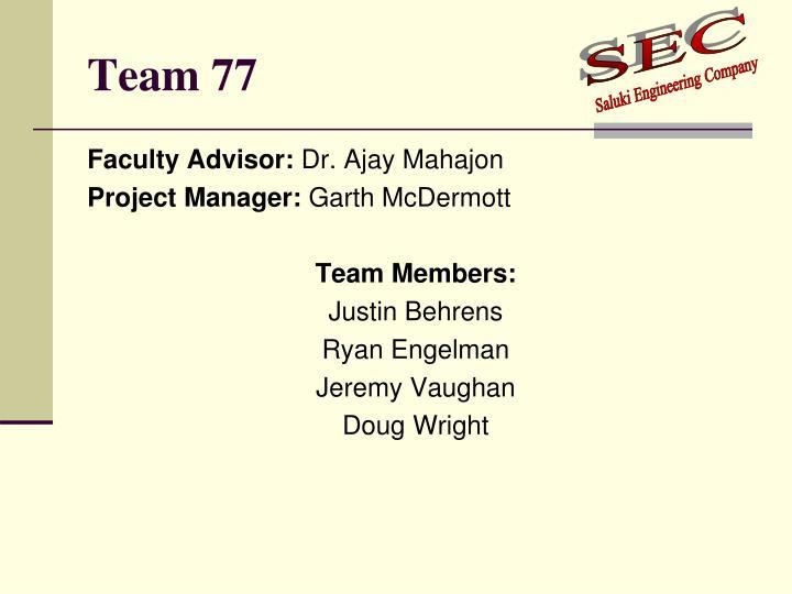 Team 77
