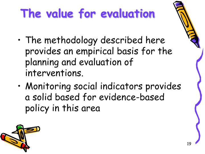 The value for evaluation
