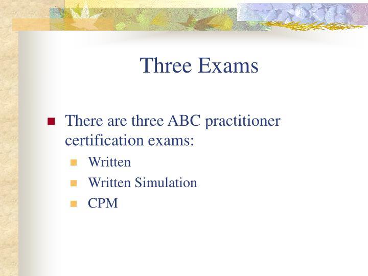Three Exams