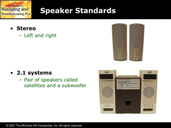 Speaker Standards
