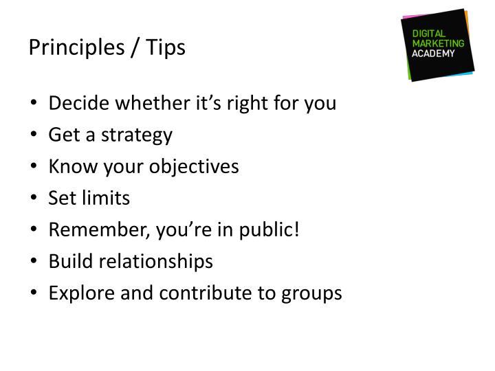 Principles / Tips