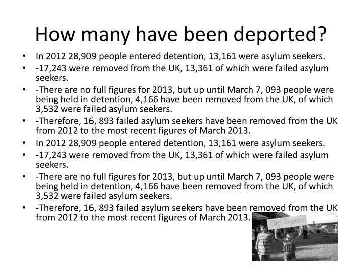 How many have been deported?
