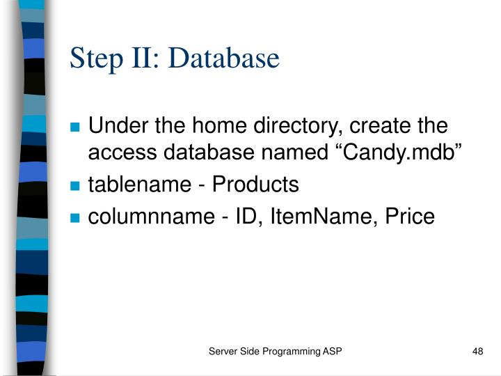 Step II: Database