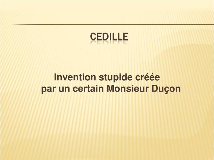 Invention stupide créée