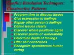 conflict resolution techniques constructive patterns