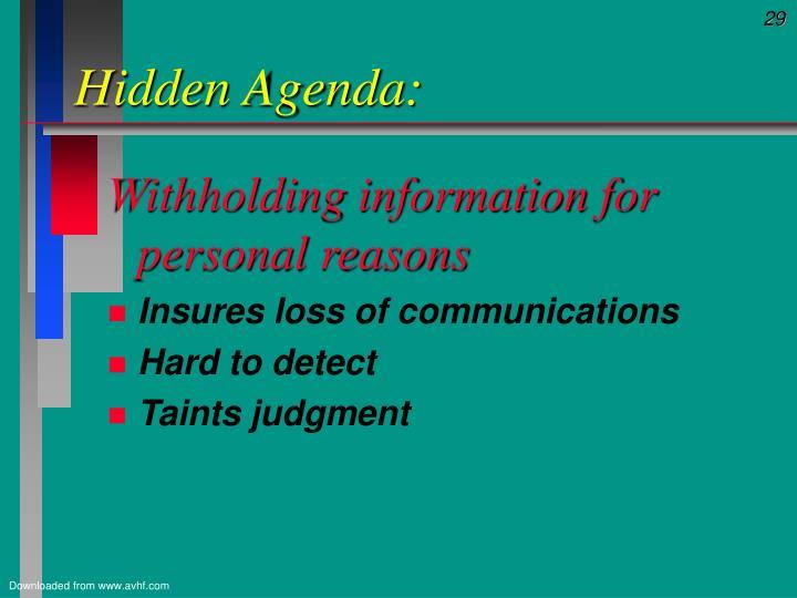 Hidden Agenda: