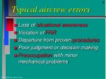 typical aircrew errors