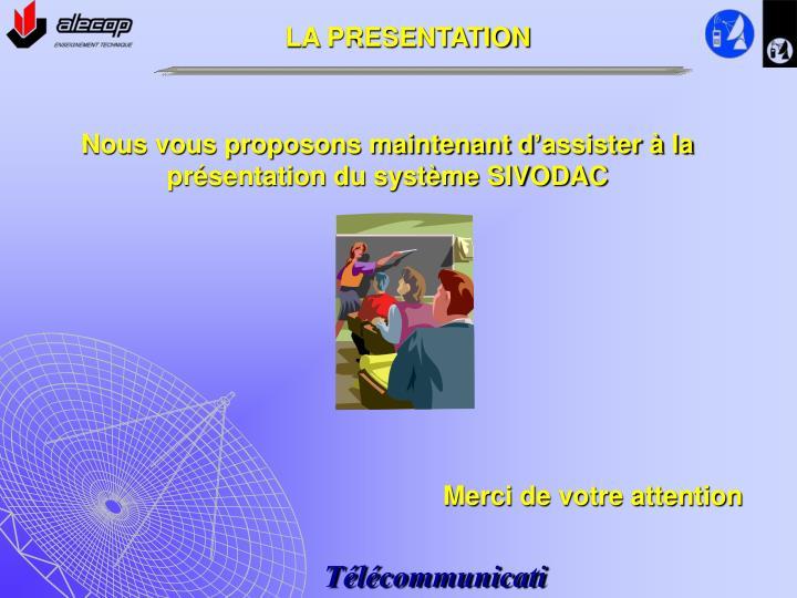 LA PRESENTATION