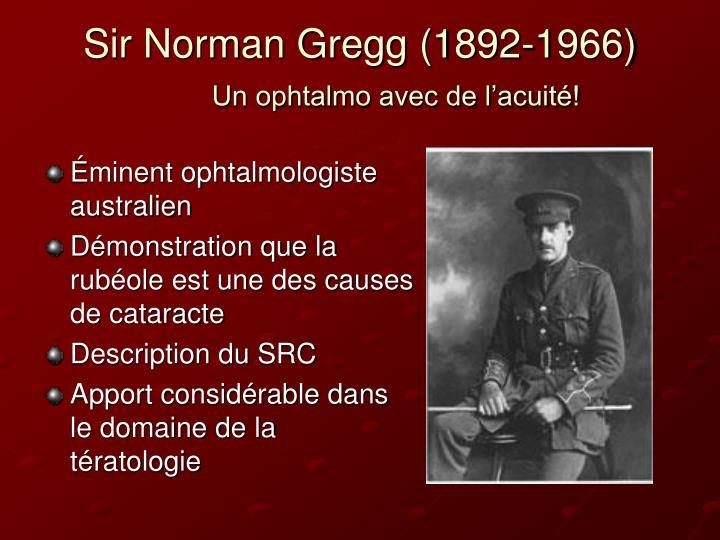 Sir Norman Gregg (1892-1966)