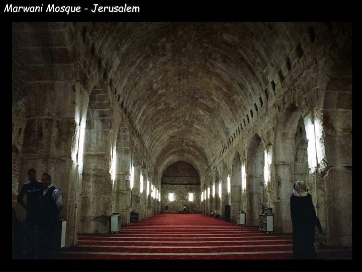 Marwani Mosque - Jerusalem
