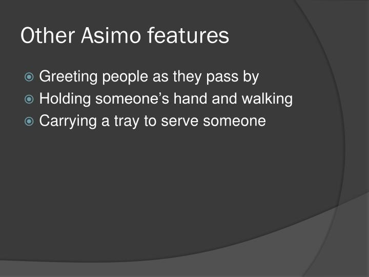 Other Asimo features