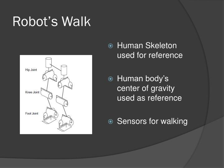 Robot's Walk