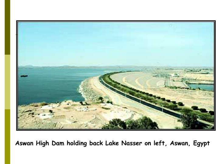 Aswan High Dam holding back Lake Nasser on left, Aswan, Egypt